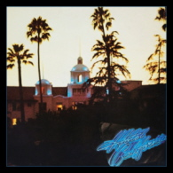 Eagles - Hotel California 40th Anniversary