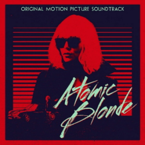 Soundtrack - Atomic Blonde